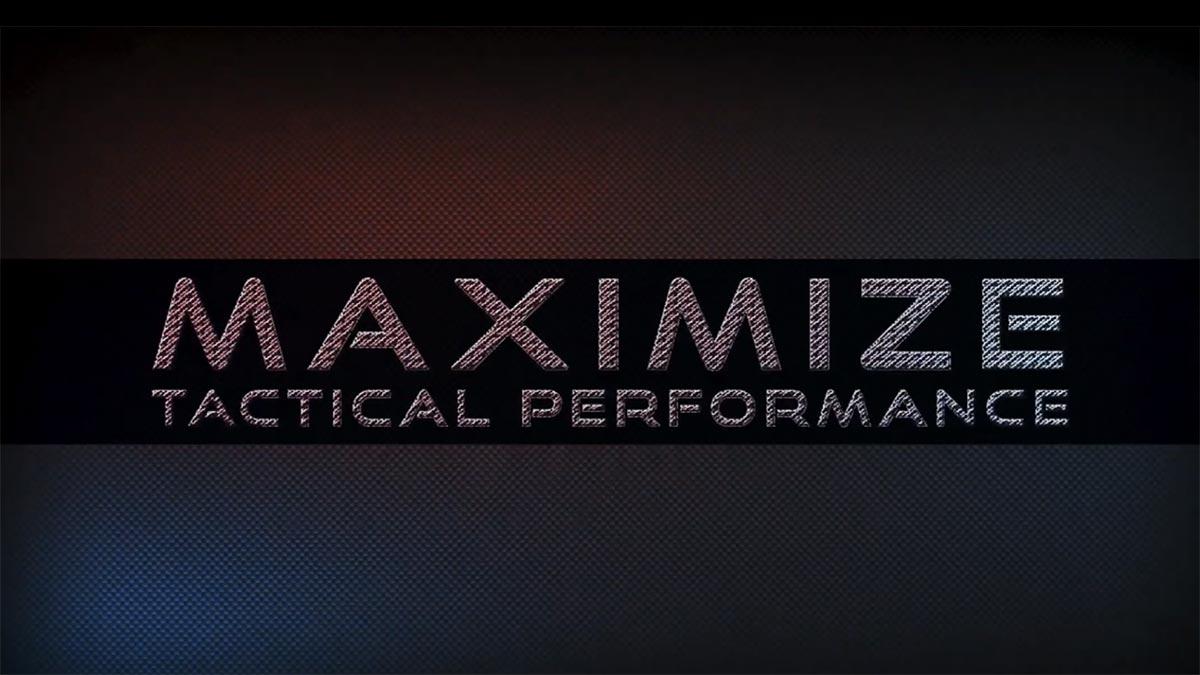 maximize tactical performance video